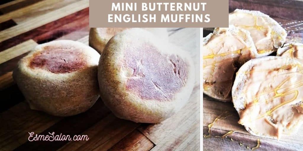 Mini Butternut English Muffins