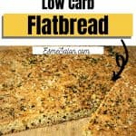 Flax Meal Low Carb Flatbread