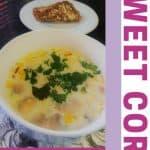 A bowl of Sweetcorn Mushroom Soup