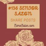 #136 Senior Salon