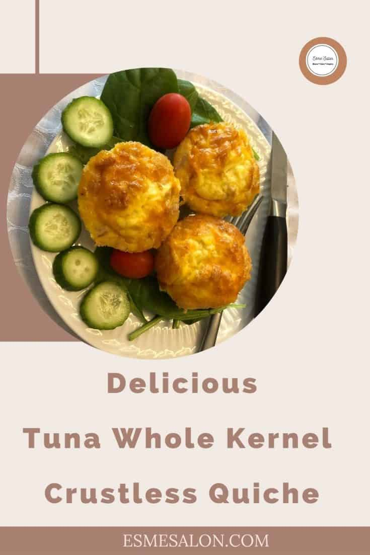 Tuna Whole Kernel Crustless Quiche