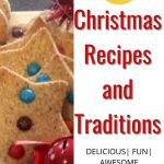 12 Awesome Christmas Recipes and Traditions