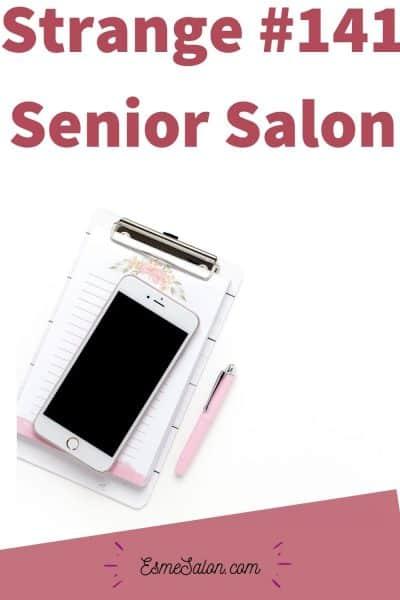 Strange #141 Senior Salon
