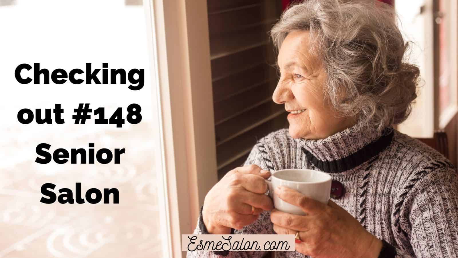 Checking out #148 Senior Salon
