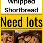 Insane Whipped Shortbread
