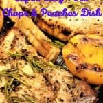 Super Easy Pork Chops & Peaches