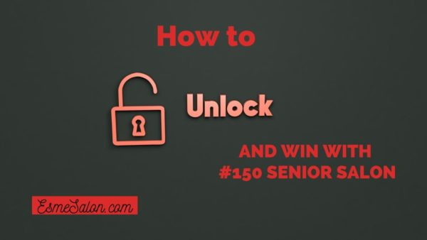and win with #150 Senior Salon