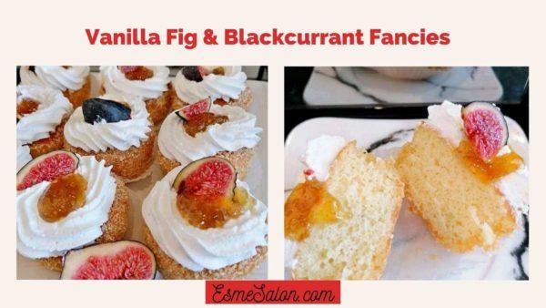 Vanilla Fig Blackcurrant Fancies