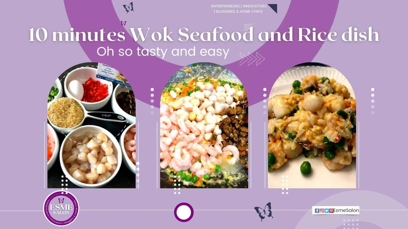 Seafood paella meal, first image bowls with egg, raw rice, scallions, shrimps. Second image, mixture of all ingredients in the wok, and third image, plated meal with green peas