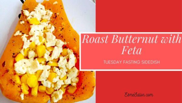 A Side dish Roast Butternut with Feta