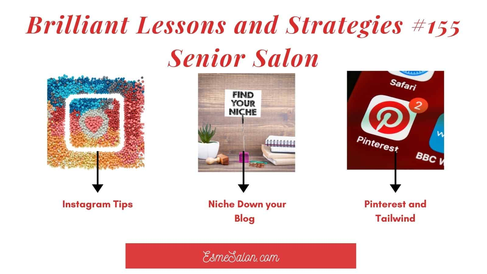 Brilliant Lessons and Strategies #155 Senior Salon