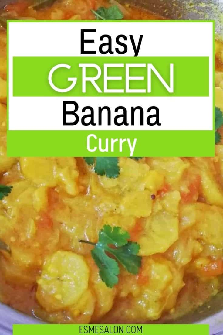 Easy Cooked Green Banana Curry