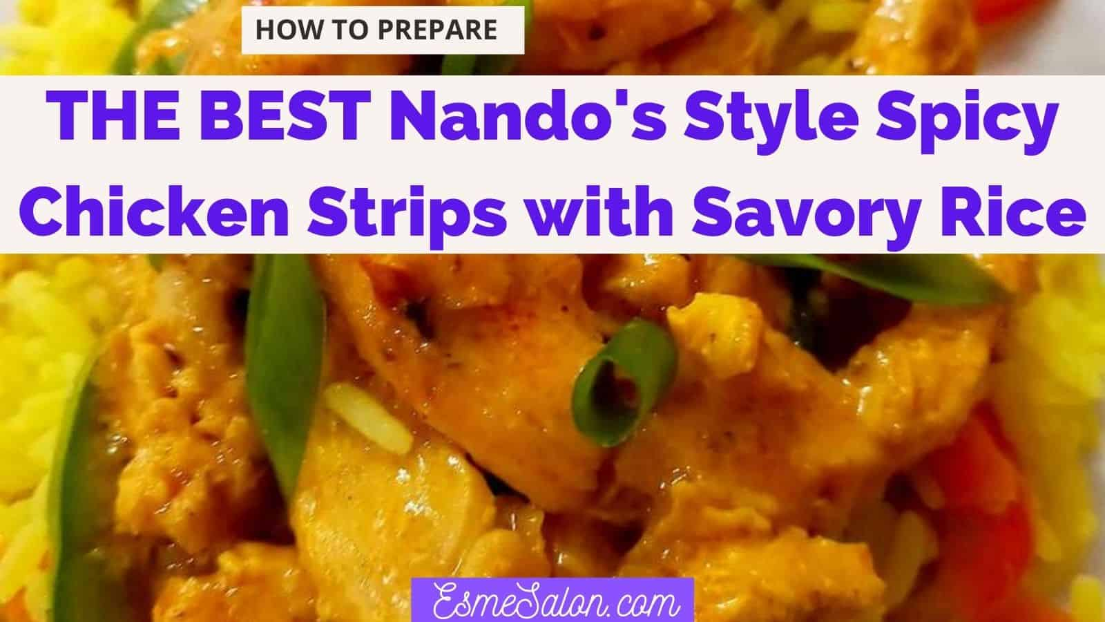 Nando's Style Spicy Chicken Strips with Savory Rice