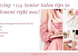Amazing #154 Senior Salon tips to implement right now!