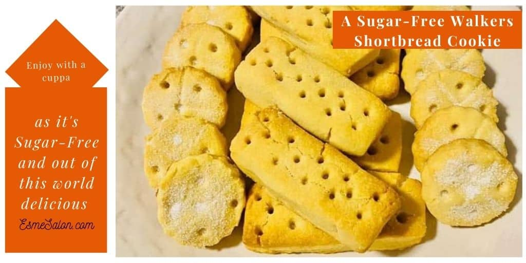 A Sugar-Free Walkers Shortbread Cookie, you can enjoy with less guilt as it's Sugar-Free