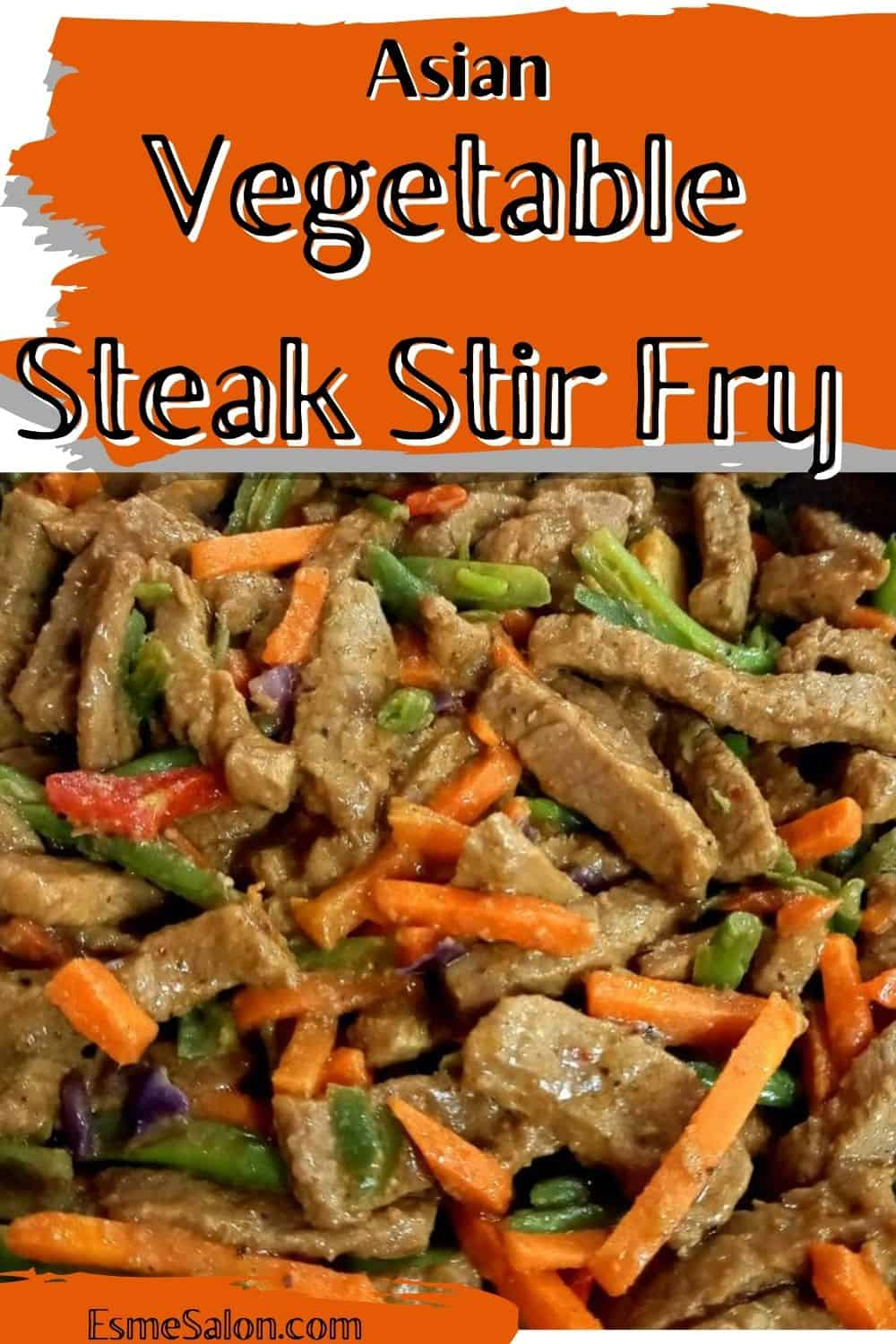 An delectable plate of Asian Vegetable Steak Stir