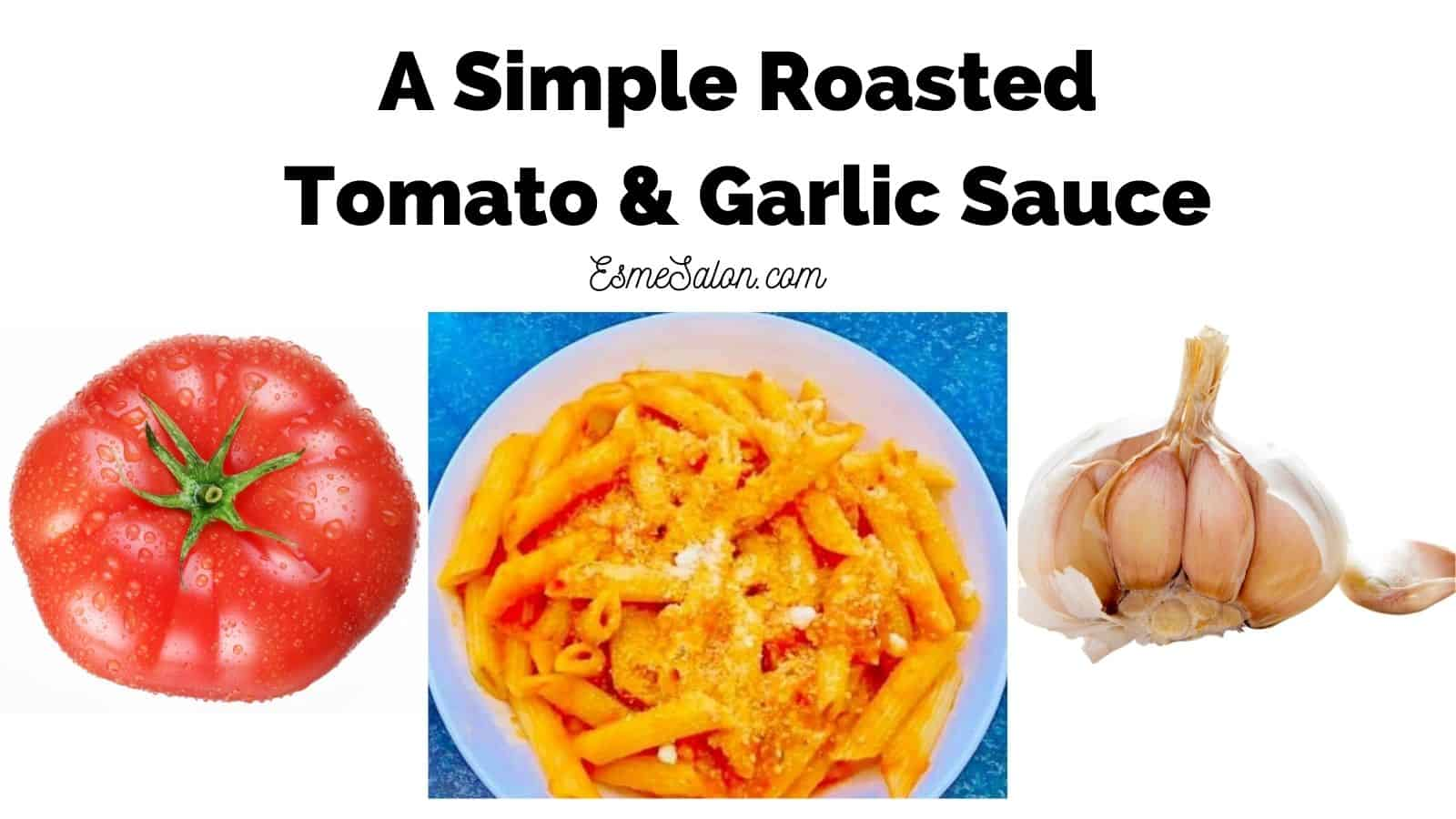Homemade roasted tomato and garlic sauce with Arrabbiata pasta