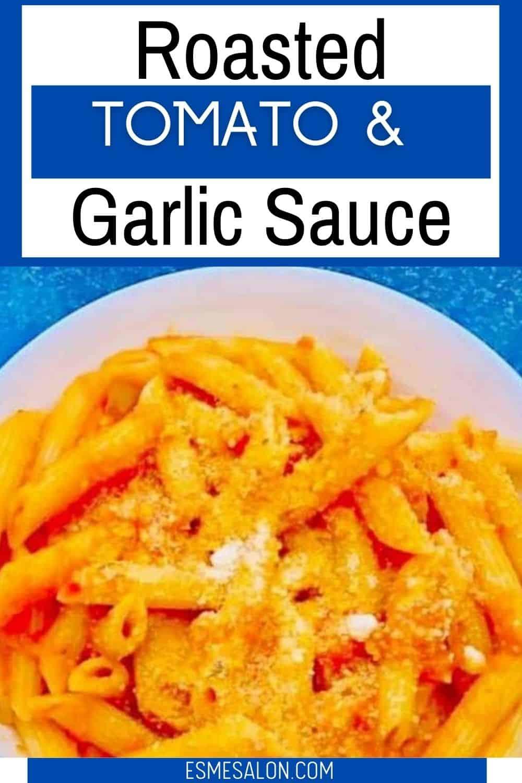Tomato & Garlic sauce with a bowl of Arrabbiata Pasta