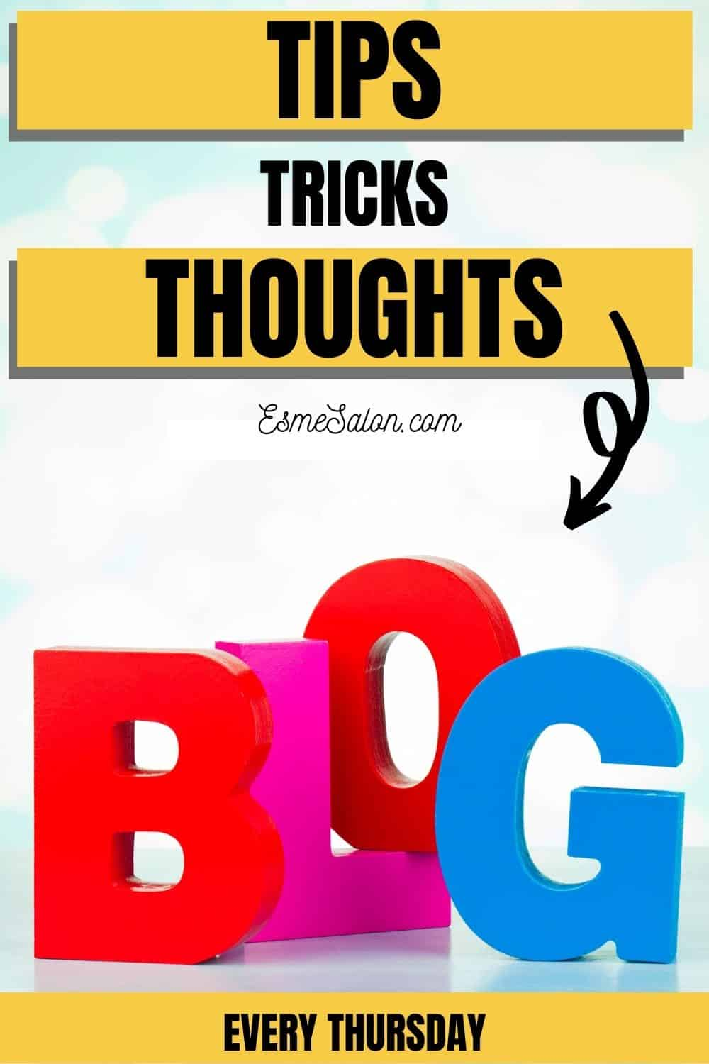 2 Thursday Tips Tricks and Thoughts