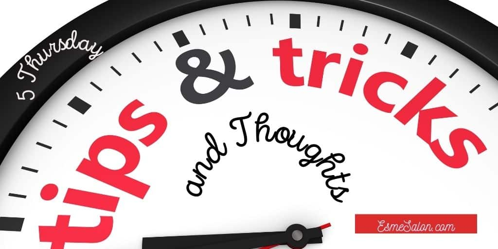 5 Thursday Tips Tricks and Thoughts - Gmail, Cloudways and more