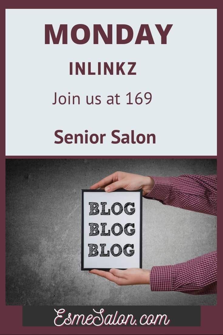 Monday InLinkz Join us at 169 Senior Salon