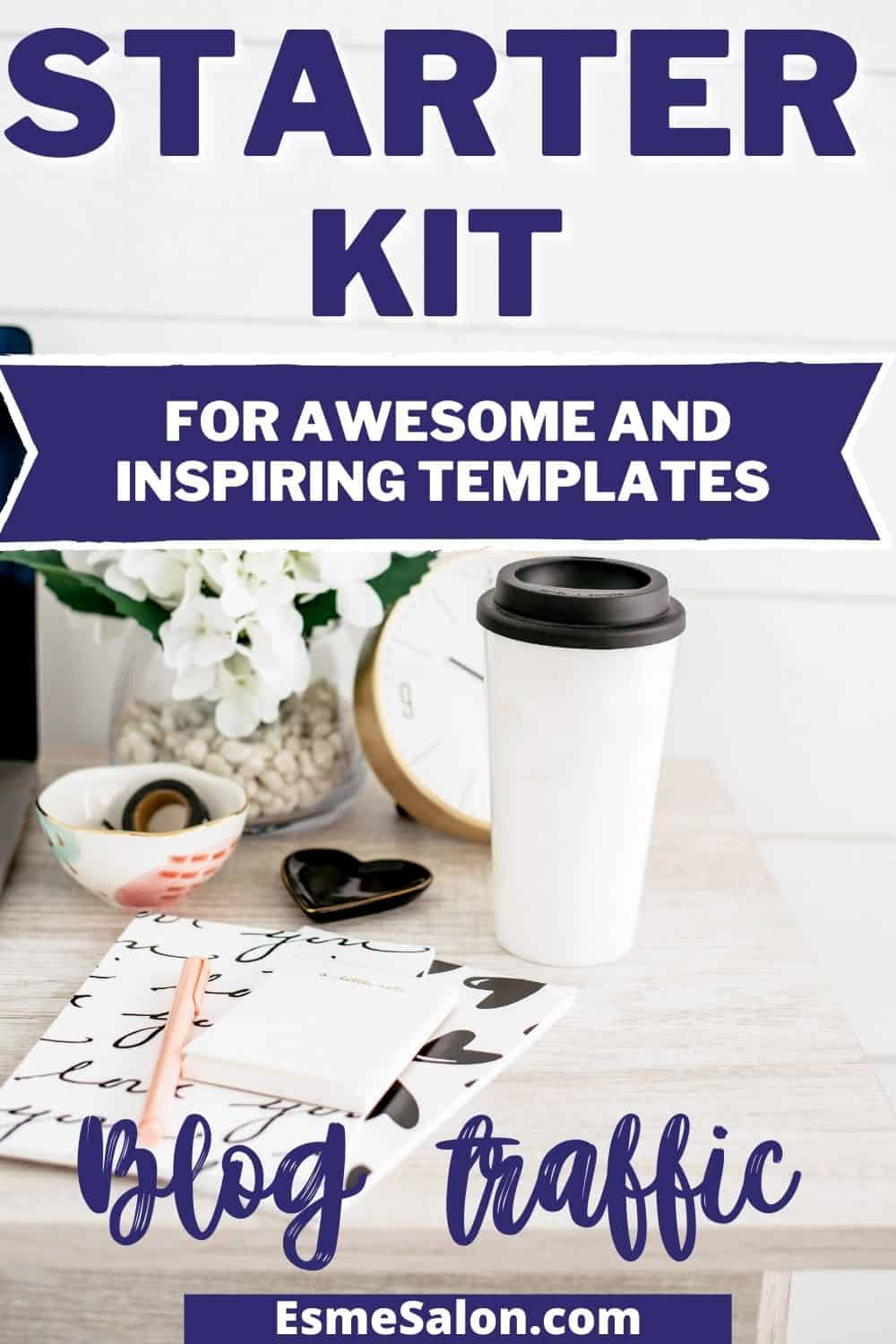 Starter Kit for awesome and inspiring Canva and Pickmonkey Templates to boost your blog traffic.