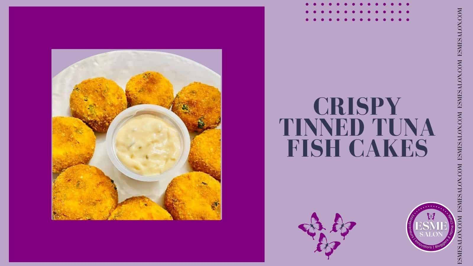 Plate with Crispy Tinned Tuna Fish Cakes with a dip in the middle
