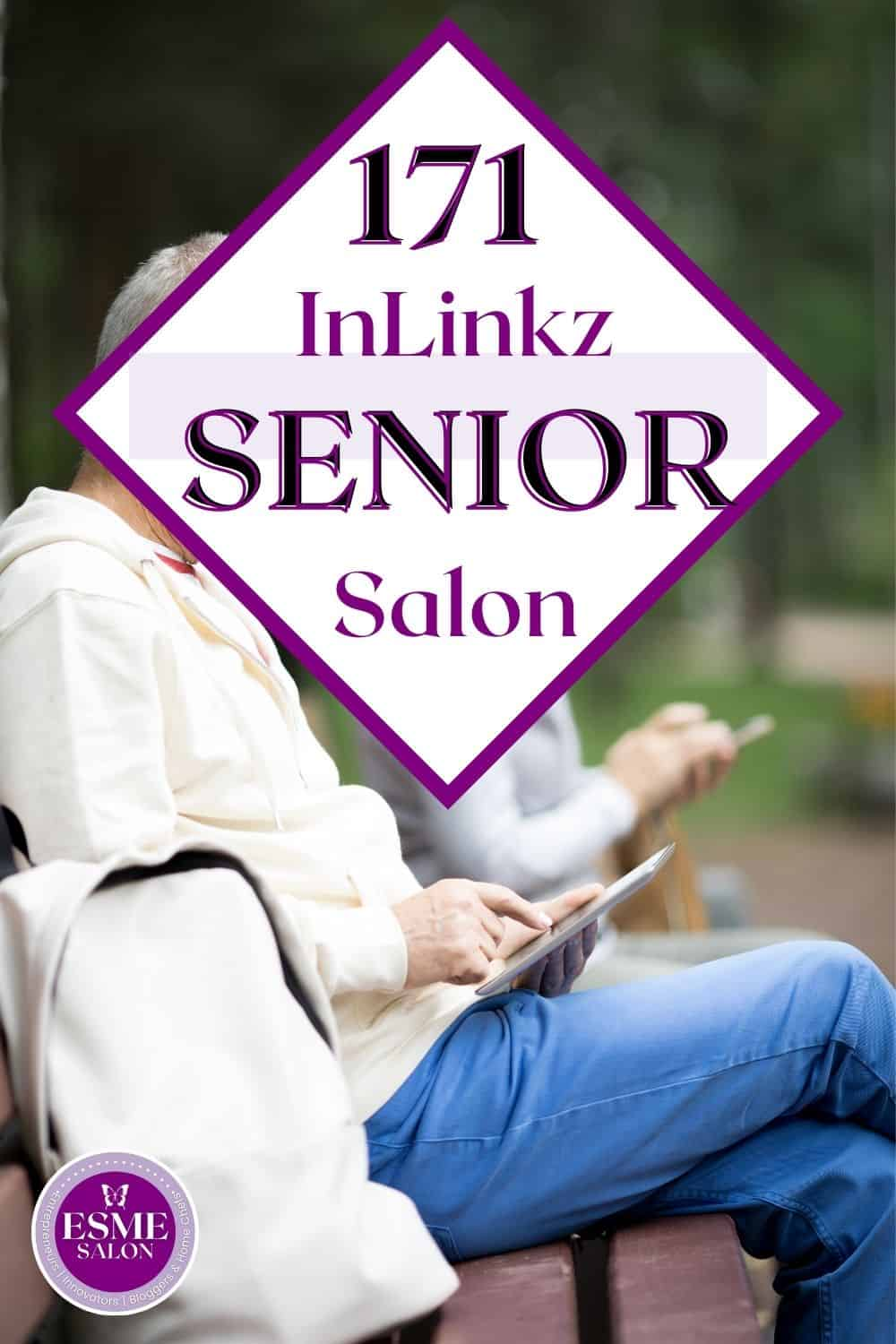 Two seniors sitting on bench with mobile phone ready to participate at InLinkz Join us at 171 Senior Salon
