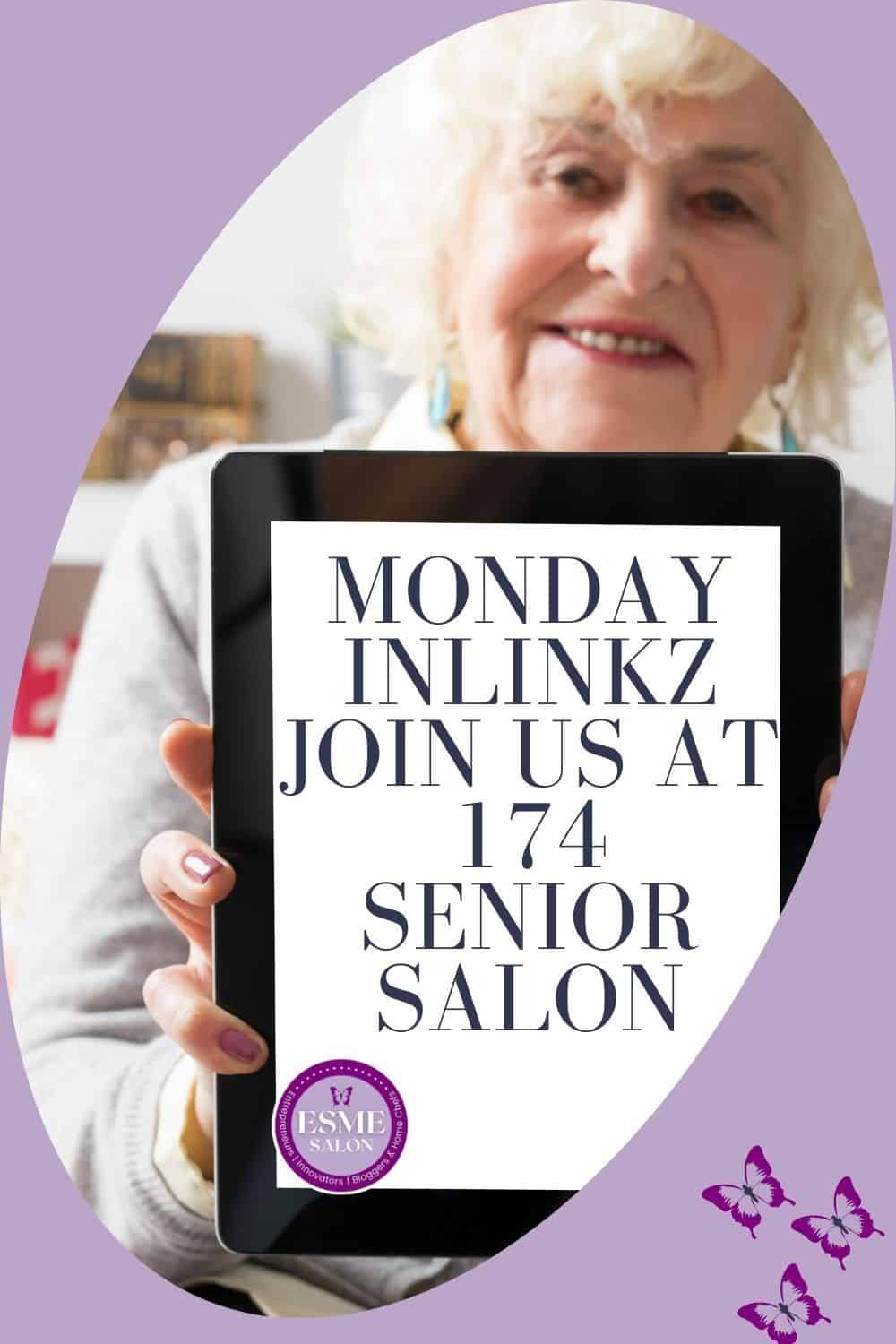 Grey haired women showing a tables with Monday InLinkz Join us at 174 Senior Salon