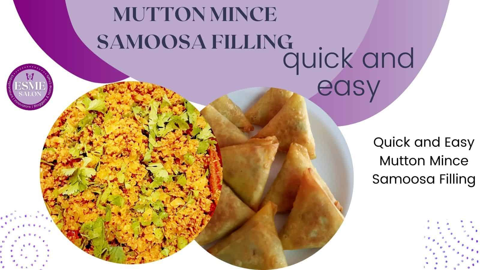 Quick and Easy Mutton Mince Samoosa Filling