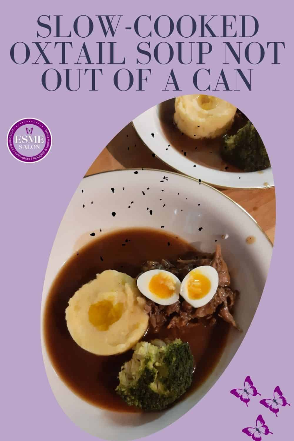 A bowl of Oxtail soup with mash and quails eggs