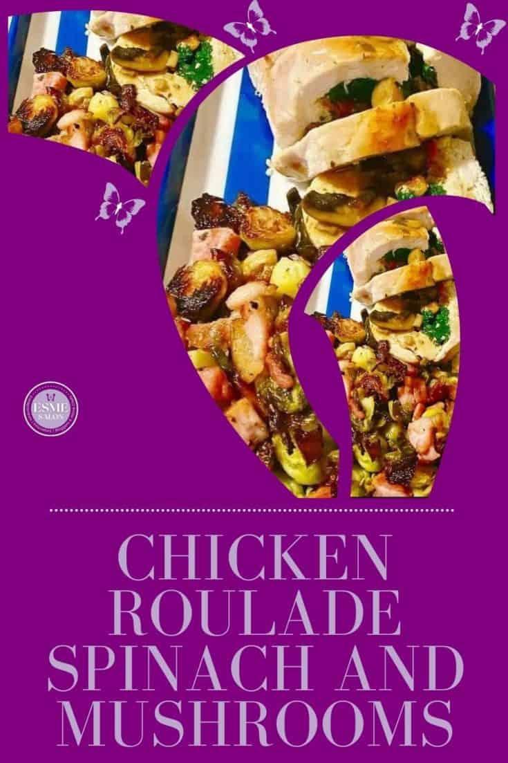 Chicken Roulade Spinach
