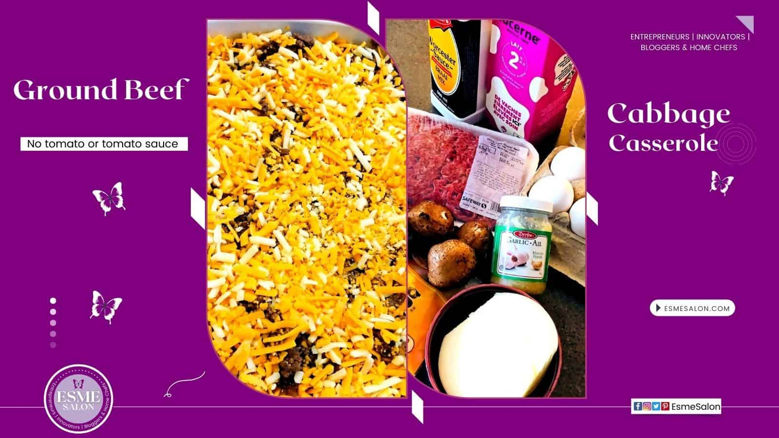 One pan Ground Beef Cabbage Casserole with cheese and mushrooms, garlic, eggs, onion, spices and a pink carton of milk on the side