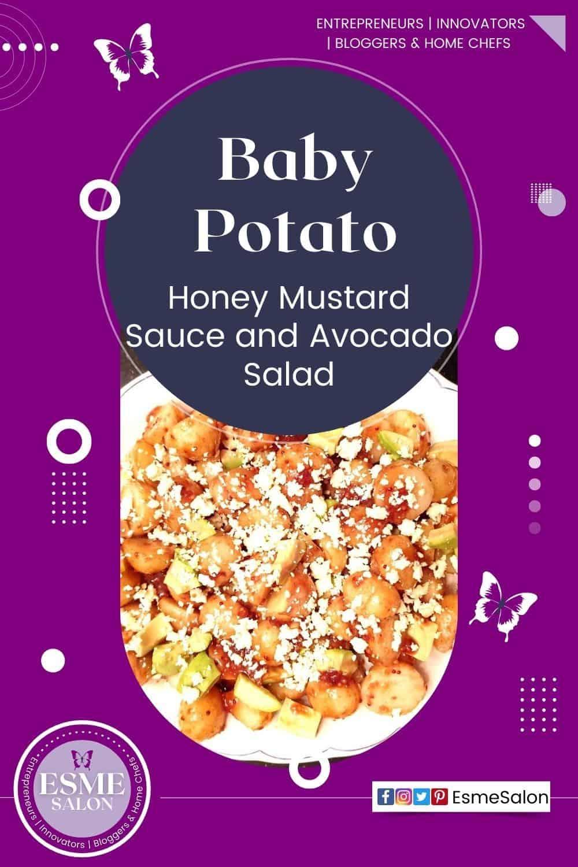 Honey Mustard Sauce Baby Potato and Avocado Salad