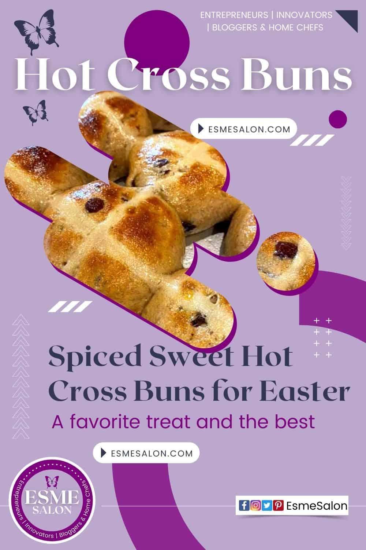 Delicious Easter Hot Cross Buns