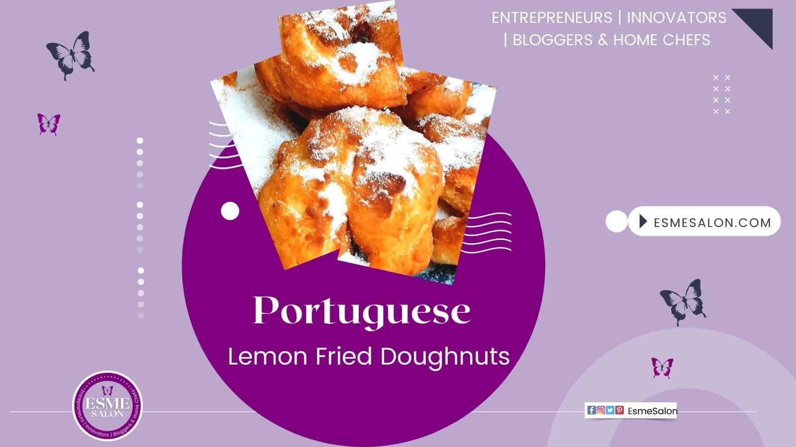 Lemon Fried Doughnuts with lots of sugar added to the top