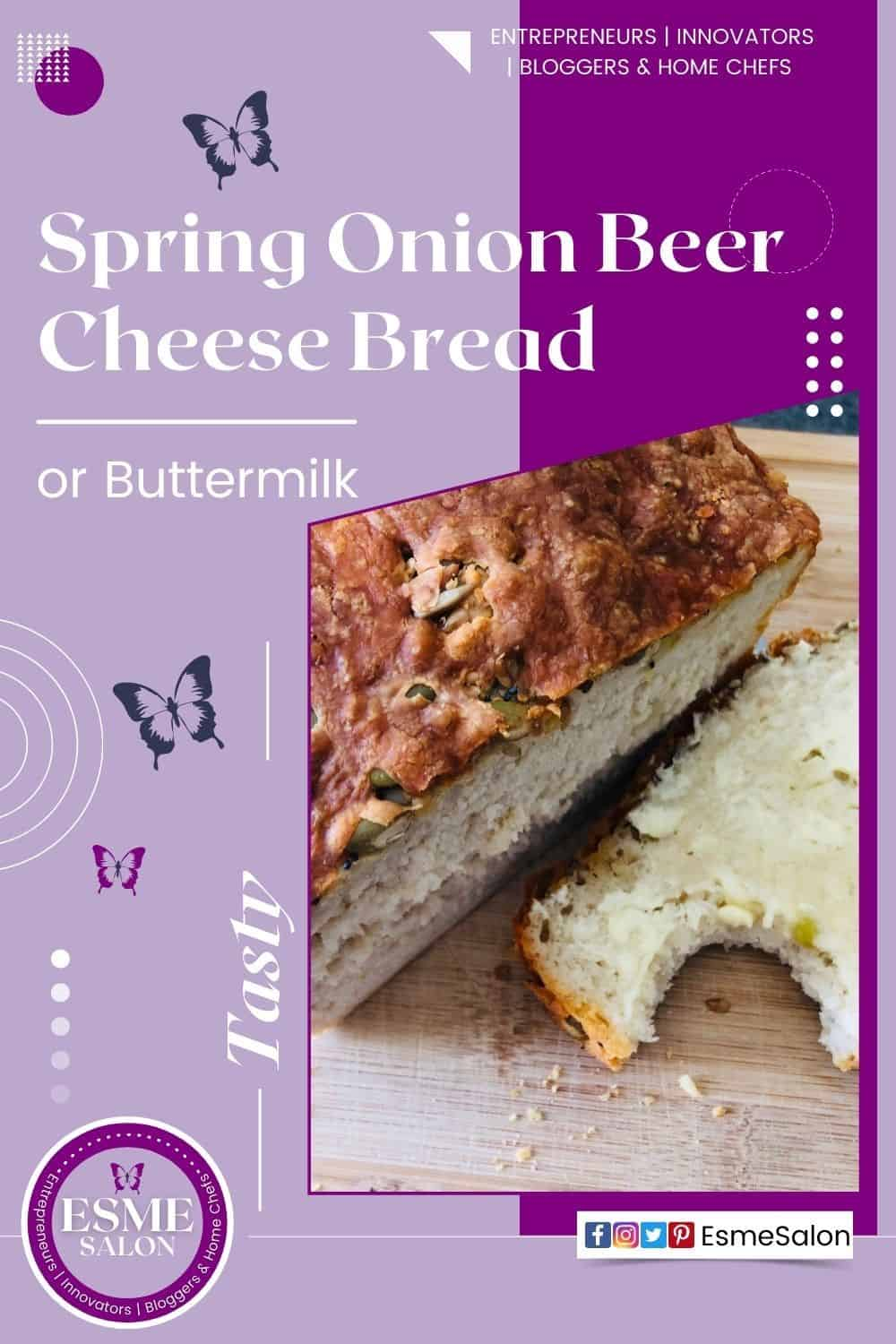 Loaf of spring onion bread and a slice with butter and a bite taken from it