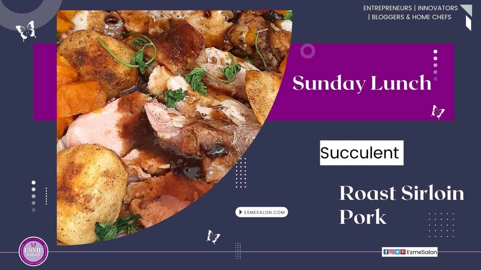 Slices of succulent Sirloin Pork roast with pumpkin and roasted potatoes and garnished with parsley